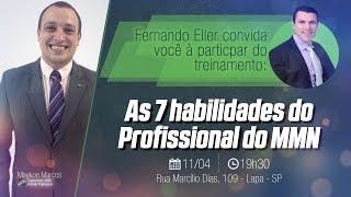 Fernando Eller convida você à participar do Treinamento 7 Habilidades do Profissional do MMN