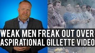 WEAKLINGS! Men Lose It Over a Challenging & Inspiring Video by Gillette!