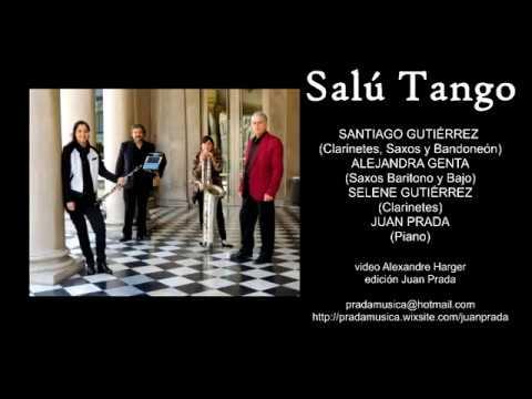 Salú. Tango. Premio Nacional de Música URUGUAY 2017