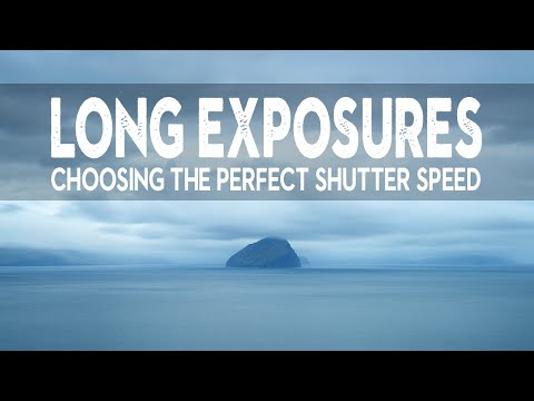LONG EXPOSURE Photography Tutorial | Choosing The PERFECT SHUTTER SPEED