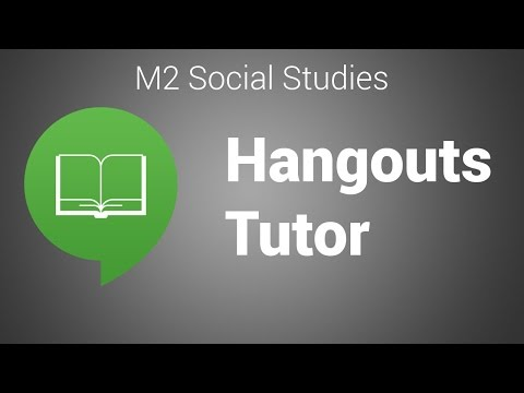 Hangouts Tutor - 27 July 2014 (M2 Social Studies)