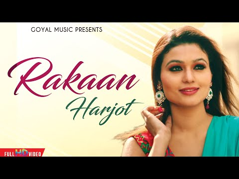Harjot - Rakaan - Goyal Music - Official Song