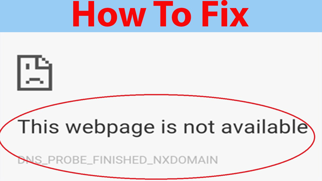 how to fix this webpage is not available dns probe finished nxdomain in google chrome youtube