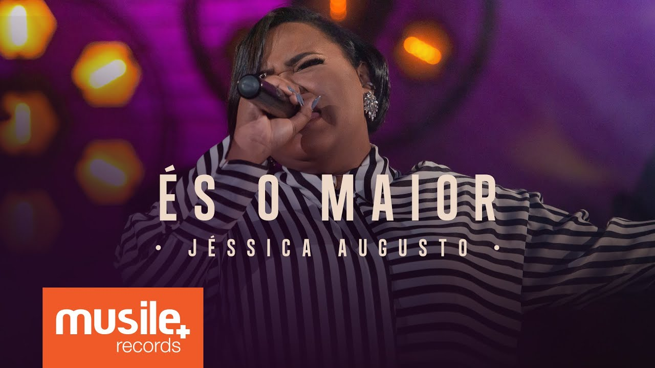 Download Jessica Augusto - És o Maior (Live Session)
