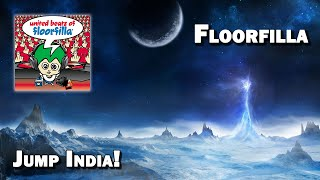 Jump India! - Floorfilla (HQ)