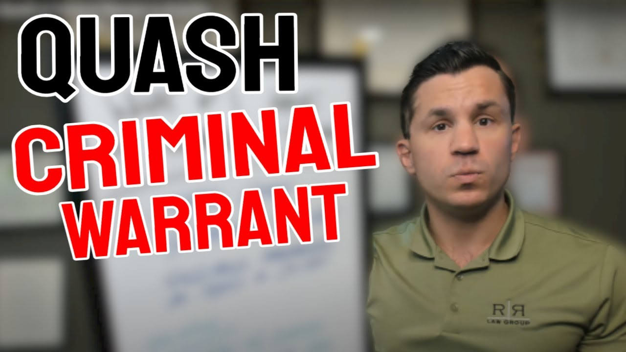 How to Quash a Criminal Warrant in Arizona - R&R Law Group