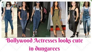 Bollywood Actresses looks cute in dungarees