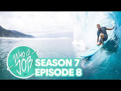 Waterskiing, Eyebrows, and Barrels That Make You Cry | Who is JOB 8.0 S7E8