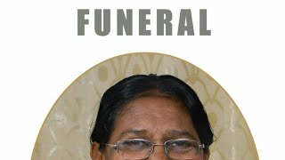 Leelama Daniel l Funeral Service l Part 1