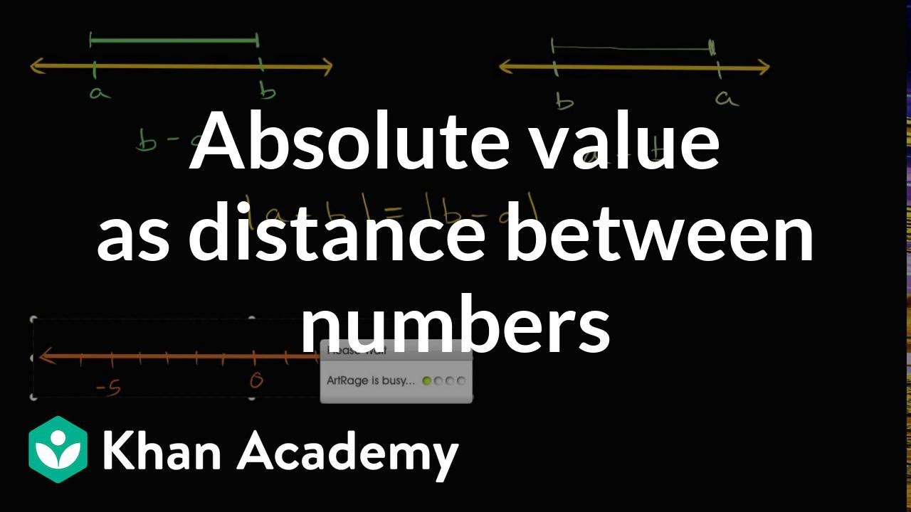 Absolute value as distance between numbers (video) | Khan