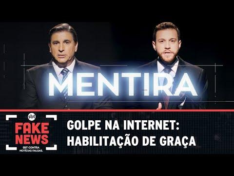 SBT Contra Notícia Falsa: Golpe na internet: habilitação de graça