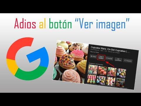 Adiós al botón Ver imagen de Google Imágenes | Solución | Alternativa