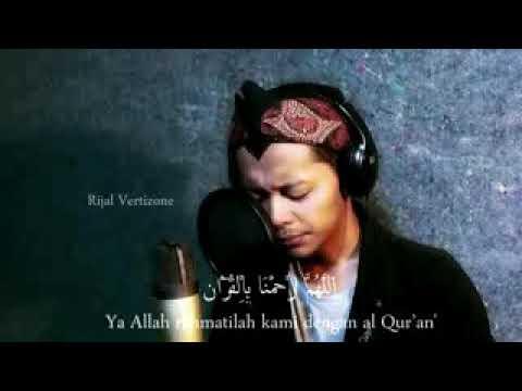 Download Rijal Vertizone   Allahummarhamna Bil Quran ft Fikri Yasir Qosidatul Quran Part I