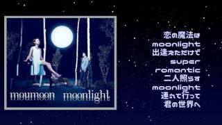 moumoon / moonlight / Japanese ver Romaji Lyrics here (↓) Yoru no k...