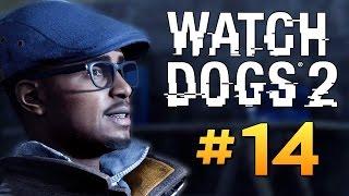 Watch Dogs 2 - ВЗЛОМ КОСМИЧЕСКОЙ РАКЕТЫ #14