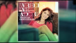 Trijntje Oosterhuis - Better Think Twice - Wrecks We Adore (track 1)