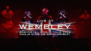 Live Album 「LIVE AT WEMBLEY」 BABYMETAL WORLD TOUR 2016 kicks off ...