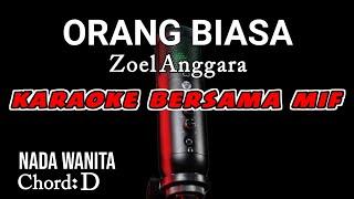 Orang Biasa Karaoke dangdut - Zoel Anggara | Nada Cewek
