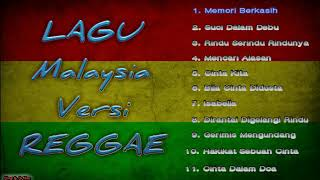Download lagu Lagu malaysia terbaik versi REGGAE Suci dalam debu memori berkasih MP3