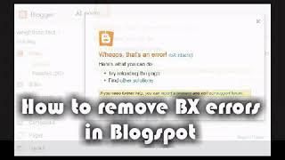 كيفية حل BX خطأ أثناء إضافة ADSENSE blogger