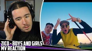 Zico(지코)  - Boys and Girls | MV Reaction