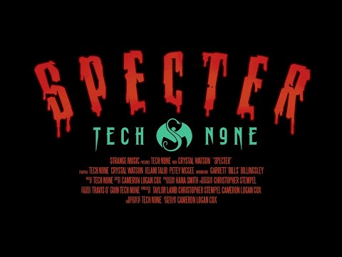 Tech N9ne - Specter (feat. Crystal Watson) | Official Music Video