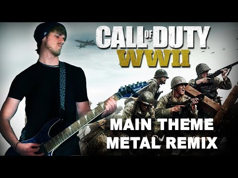 Call of Duty: WWII Main Theme - Metal Remix