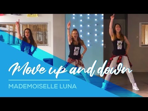 Move Up & Down - Mademoiselle Luna - Easy Fitness Dance Choreo Zumba