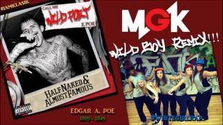 """Wild Poet"" MGK ""Wild Boy"" Remix (Teenage White Girl Kills It)"
