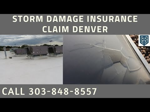 Insurance Claim Storm Damage Roof Help Greenwood Village ...