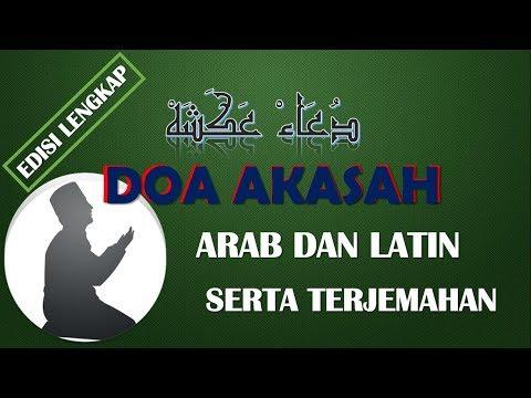 Doa Akasah Lengkap Arab, Latin Dan Terjemah
