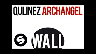 Qulinez - Archangel (Original Mix)