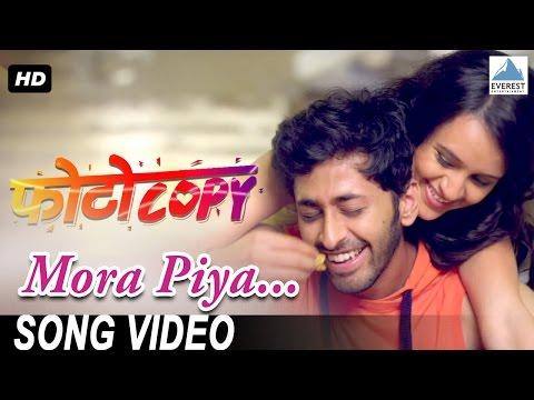 Mora Piya Song - Photocopy | Latest Marathi Songs 2016 | Parna Pethe, Chetan Chitnis | Adarsh Shinde