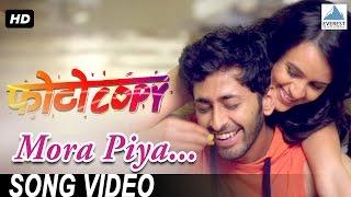 Mora Piya Song Photocopy | Latest Marathi Songs 2016 | Parna Pethe, Chetan Chitnis | Adarsh Shinde