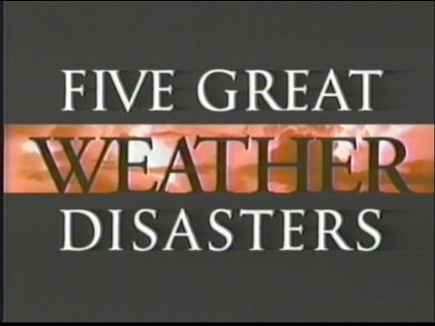 Five Great Weather Disasters - The Weather Channel (1996)