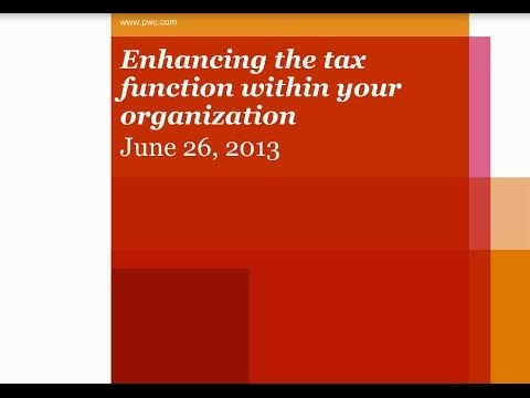 Enhancing the Tax Function within your organization