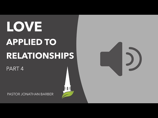 Love Applied to Relationships, 4