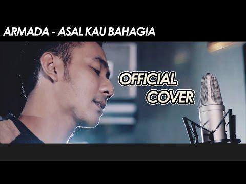 Asal Kau Bahagia - Armada (Cover) by Wandra