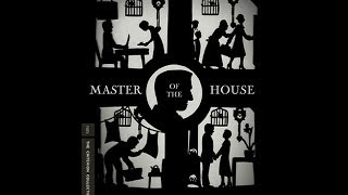 Silent Film Saturday #60: Master of the House