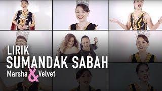 Gambar cover Sumandak Sabah Lirik Penuh - Marsha & Velvet