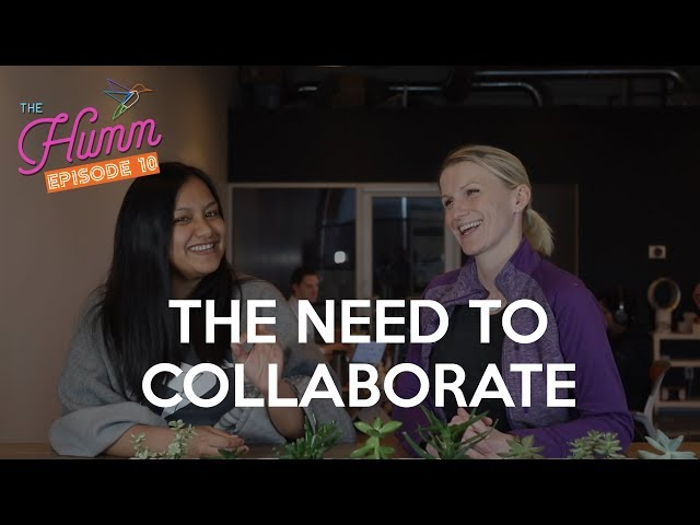 Divisions in Your Company Need to Collaborate - The Humm Episode 10