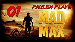 Mad Max Let's Play - E01 'Enter Max' [60fps]