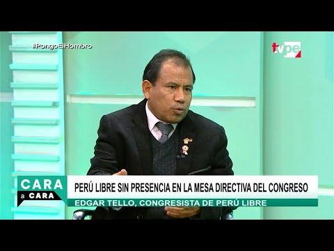 Cara a Cara | Edgar Tello, congresista de Perú Libre