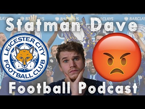 LEICESTER CITY DESERVE TO GET RELEGATED AFTER SACKING RANIERI | FOOTBALL PODCAST
