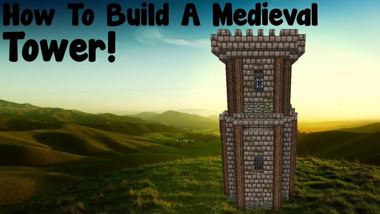 Minecraft Tutorial How To Build A Medieval Tower YouTube