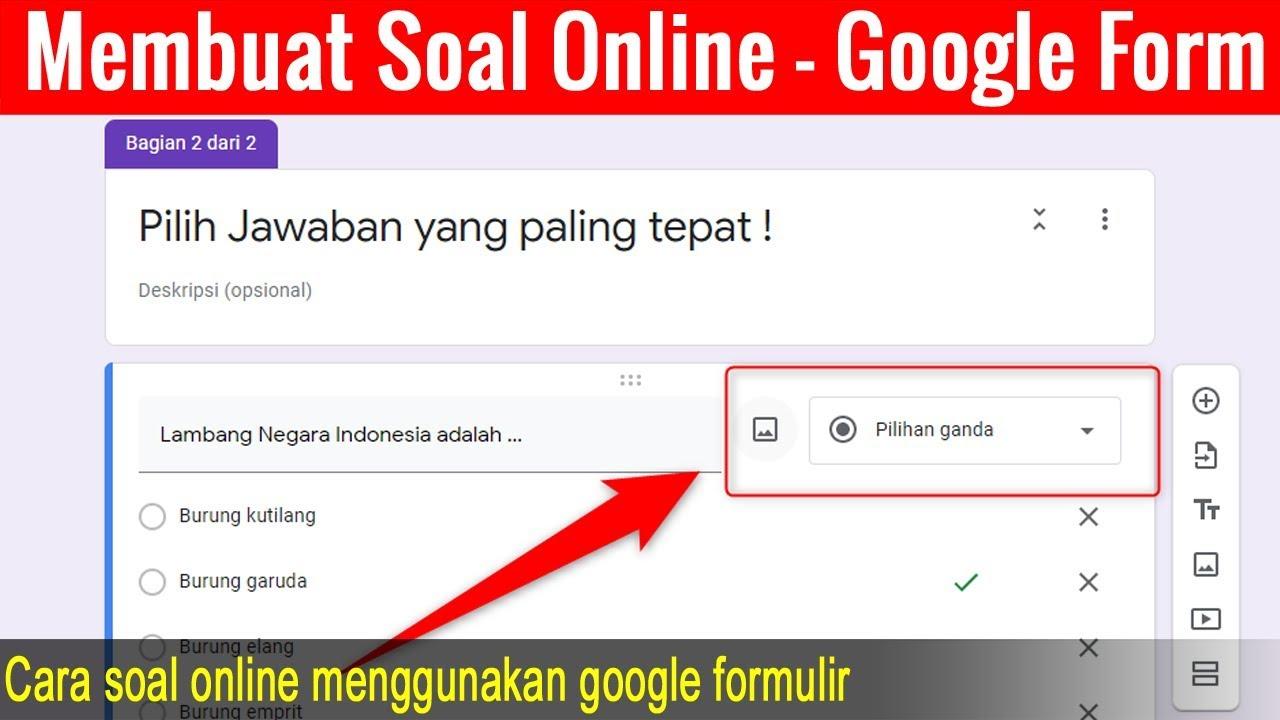 Cara Membuat Soal Online Menggunakan Google Form Youtube