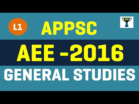 APPSC AEE EXAM 2016 GENERAL STUDIES PAPER -1 Overview