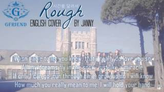 GFRIEND (여자친구) - ROUGH (시간을 달려서)   English Cover by JANNY