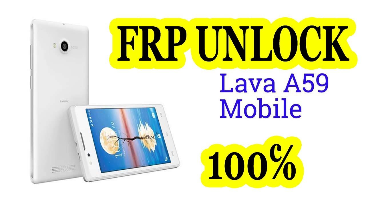 LAVA A59 FRP UNLOCK 100℅ by Technical Solution