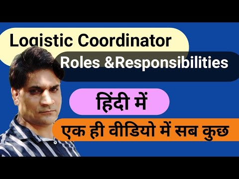 Logistic Coordinator Roles and Responsibilities | Logistic Coordinator duties and Responsibilities |